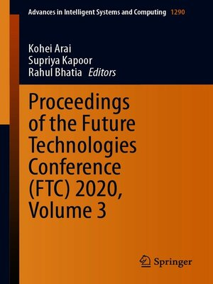 cover image of Proceedings of the Future Technologies Conference (FTC) 2020, Volume 3