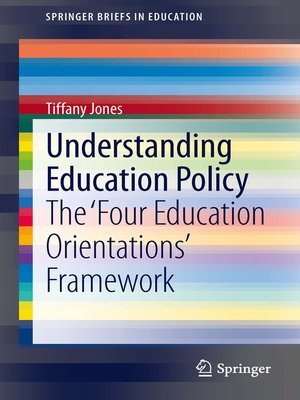 cover image of Understanding Education Policy