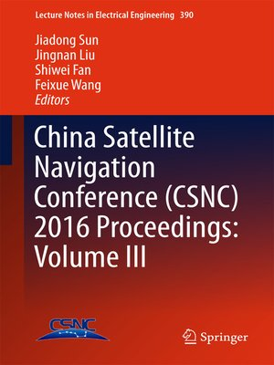 cover image of China Satellite Navigation Conference (CSNC) 2016 Proceedings, Volume III