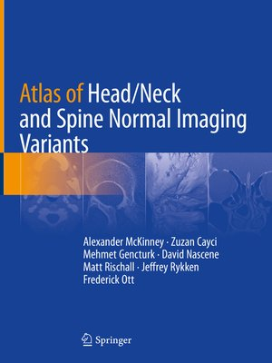 cover image of Atlas of Head/Neck and Spine Normal Imaging Variants