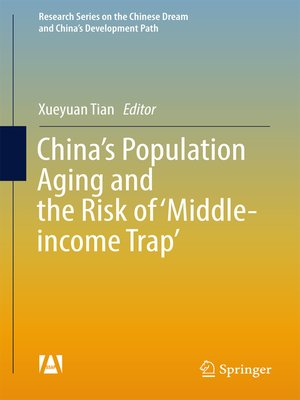 cover image of China's Population Aging and the Risk of 'Middle-income Trap'