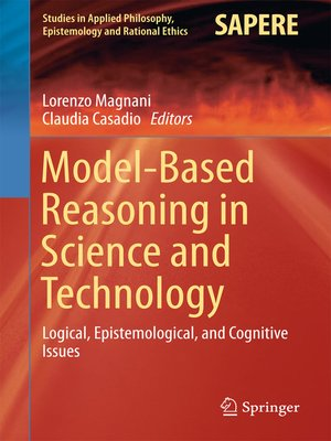 cover image of Model-Based Reasoning in Science and Technology