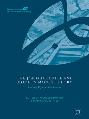 cover image of The Job Guarantee and Modern Money Theory