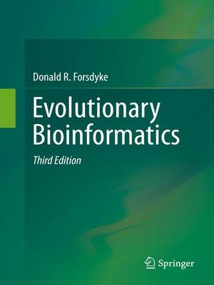 cover image of Evolutionary Bioinformatics