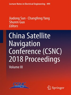 cover image of China Satellite Navigation Conference (CSNC) 2018 Proceedings