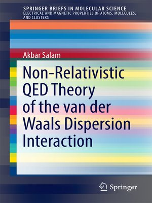 cover image of Non-Relativistic QED Theory of the van der Waals Dispersion Interaction