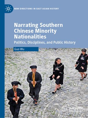 cover image of Narrating Southern Chinese Minority Nationalities