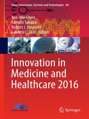 cover image of Innovation in Medicine and Healthcare 2016