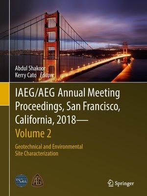 cover image of IAEG/AEG Annual Meeting Proceedings, San Francisco, California, 2018--Volume 2