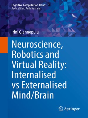 cover image of Neuroscience, Robotics and Virtual Reality