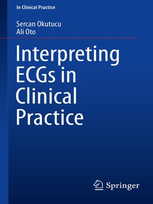 cover image of Interpreting ECGs in Clinical Practice