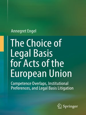 cover image of The Choice of Legal Basis for Acts of the European Union
