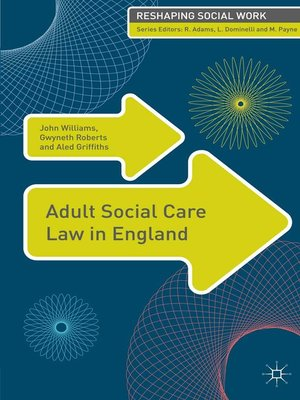 cover image of Adult Social Care Law in England