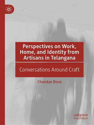 cover image of Perspectives on Work, Home, and Identity From Artisans in Telangana