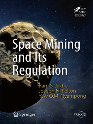 cover image of Space Mining and Its Regulation