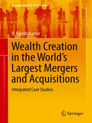 cover image of Wealth Creation in the World's Largest Mergers and Acquisitions