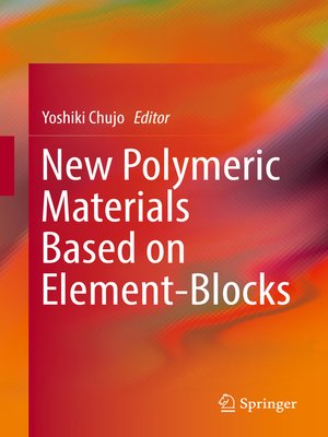 cover image of New Polymeric Materials Based on Element-Blocks