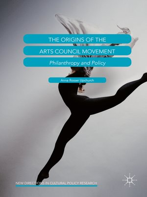 cover image of The Origins of the Arts Council Movement