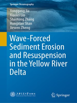cover image of Wave-Forced Sediment Erosion and Resuspension in the Yellow River Delta