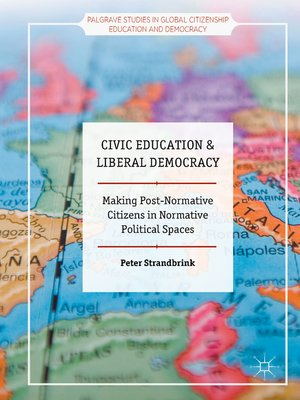 cover image of Civic Education and Liberal Democracy
