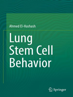 cover image of Lung Stem Cell Behavior