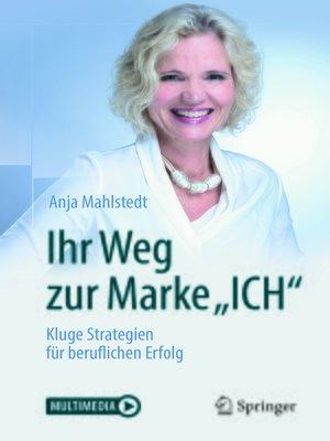 """cover image of Ihr Weg zur Marke """"ICH"""""""