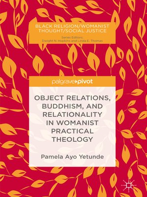 cover image of Object Relations, Buddhism, and Relationality in Womanist Practical Theology