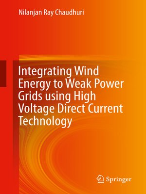 cover image of Integrating Wind Energy to Weak Power Grids using High Voltage Direct Current Technology