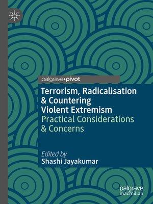 cover image of Terrorism, Radicalisation & Countering Violent Extremism