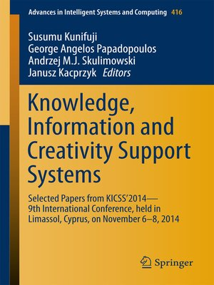 cover image of Knowledge, Information and Creativity Support Systems