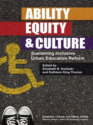 cover image of Ability, Equity, and Culture