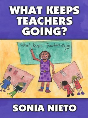 cover image of What Keeps Teachers Going?