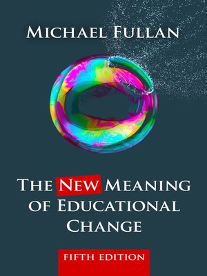 cover image of The New Meaning of Educational Change