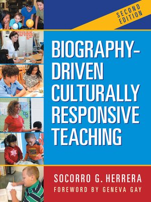 cover image of Biography-Driven Culturally Responsive Teaching