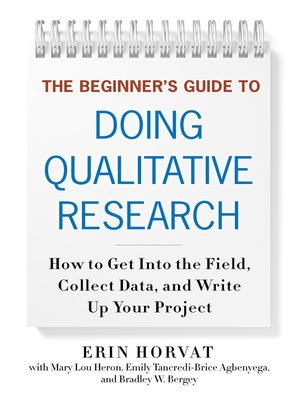 cover image of The Beginner's Guide to Doing Qualitative Research