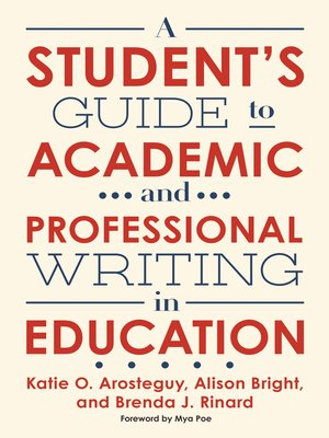 cover image of A Student's Guide to Academic and Professional Writing in Education