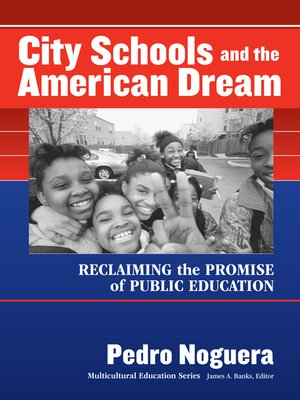 cover image of City Schools and the American Dream