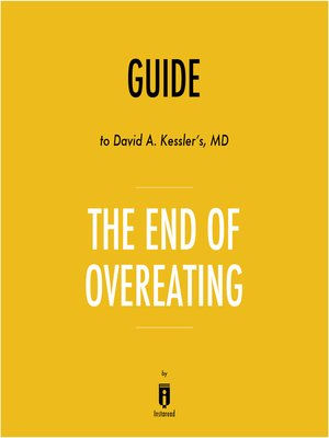 cover image of Guide to David A. Kessler's, MD The End of Overeating by Instaread