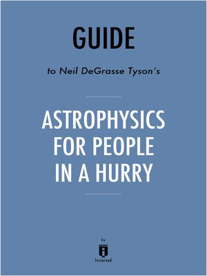 cover image of Guide to Neil deGrasse Tyson's Astrophysics for People in a Hurry by Instaread