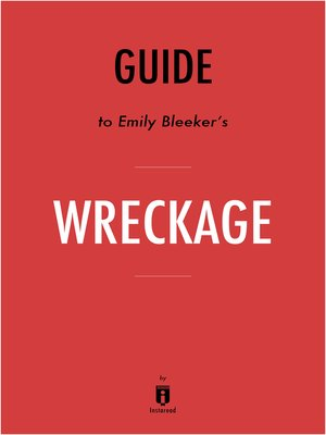 cover image of Guide to Emily Bleeker's Wreckage by Instaread