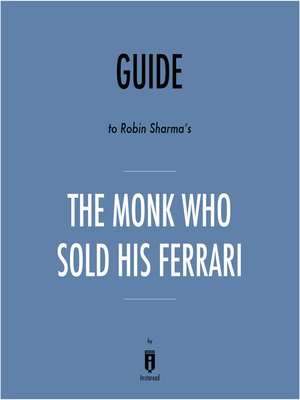 cover image of Guide to Robin Sharma's The Monk Who Sold His Ferrari by Instaread