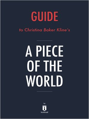 cover image of Guide to Christina Baker Kline's A Piece of the World by Instaread