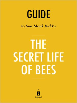 cover image of Guide to Sue Monk Kidd's The Secret Life of Bees by Instaread