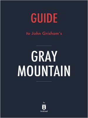 cover image of Guide to John Grisham's Gray Mountain by Instaread