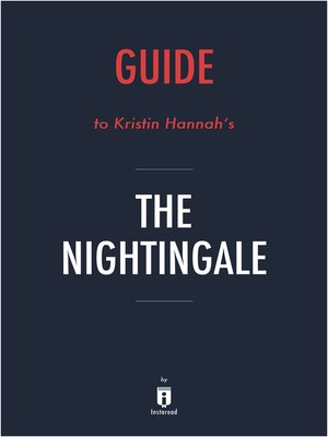 cover image of Guide to Kristin Hannah's The Nightingale by Instaread