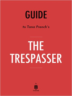 cover image of Guide to Tana French's The Trespasser by Instaread