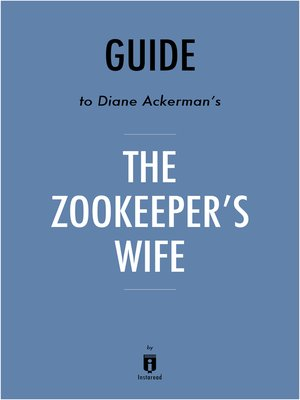 cover image of Guide to Diane Ackerman's The Zookeeper's Wife by Instaread