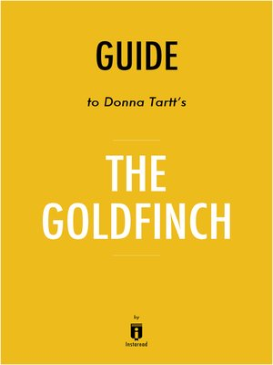 cover image of Guide to Donna Tartt's The Goldfinch by Instaread