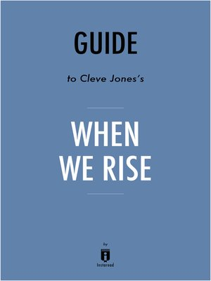 cover image of Guide to Cleve Jones's When We Rise by Instaread