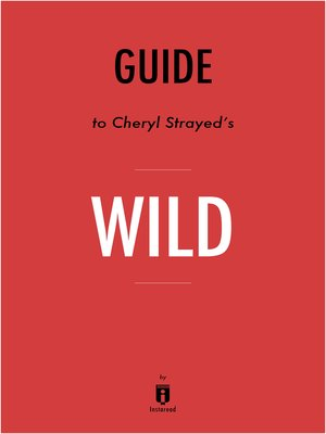 cover image of Guide to Cheryl Strayed's Wild by Instaread
